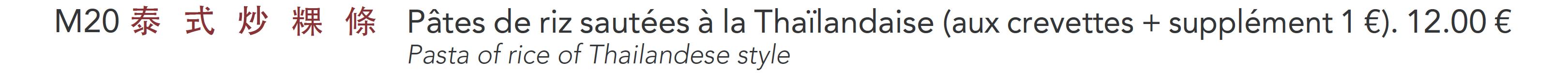 M20 - Pâtes de riz sautées à la Thaïlandaise