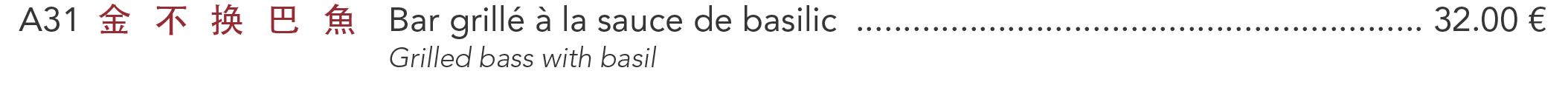 A31 - Bar grillé à la sauce de basilic