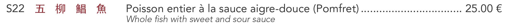 S22 - Poisson entier à la sauce aigre-douce (Pomfret)