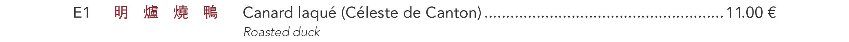 E1 - Canard laqué (Céleste de Canton)